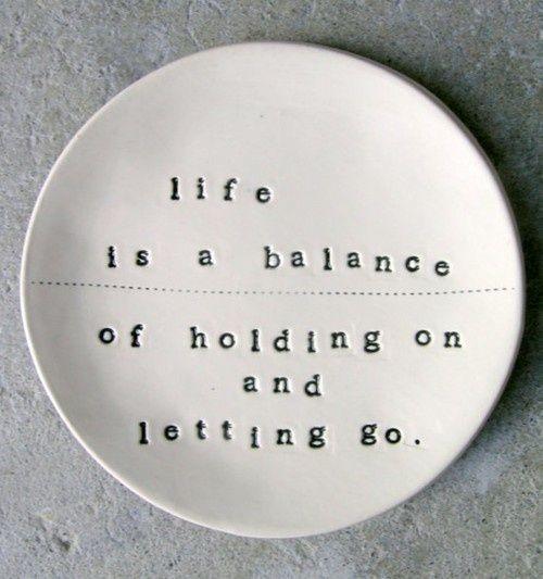 Life is a balance..