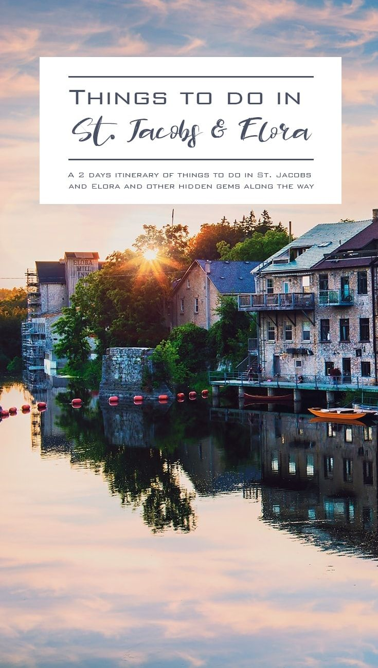 Discover the best top things to do in St. Jacobs and Elora. An itinerary of things to do in the most beautiful town of Ontario, Elora, and the famous St. Jacobs Farmers Market, the largest farmers' market in Canada. via @atraveldiary #Ontario #Canada #Travel #DayTrip #Adventure #Elora #EloraGorge #StJacobs #Fergus #Travel