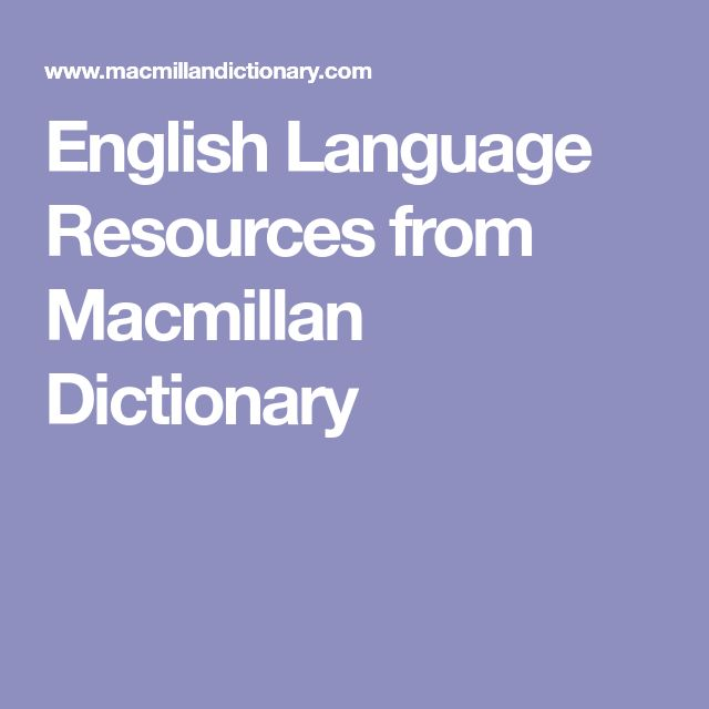 English Language Resources from Macmillan Dictionary