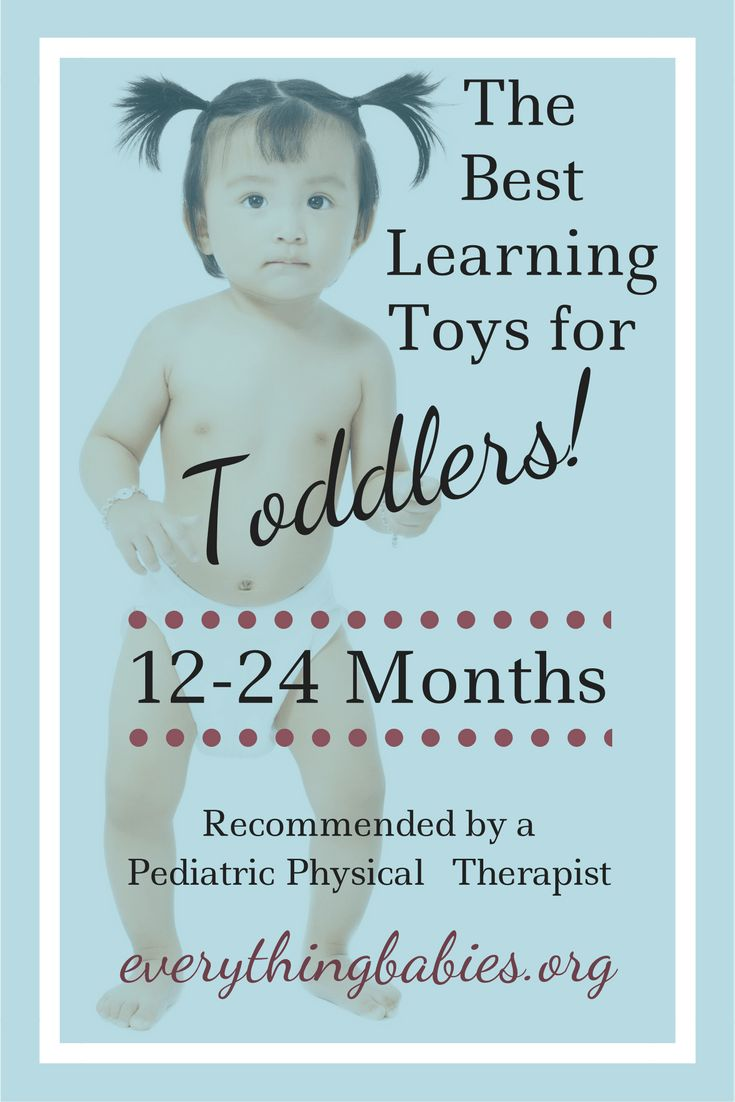 Pediatric PT recommends the best toys for toddlers 12-14mo. No batteries or screens! everythingbabies.org