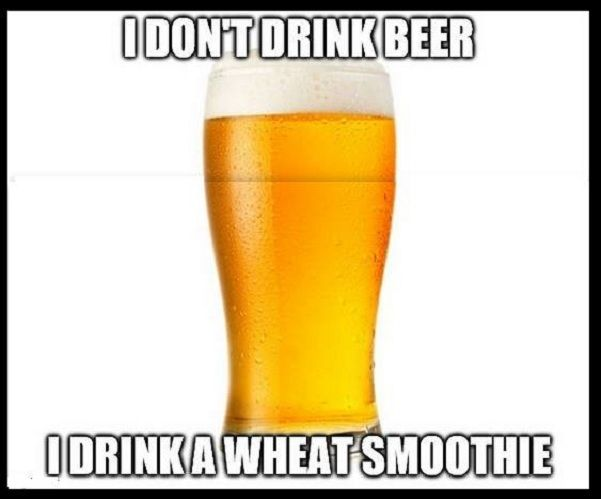 Don't Drink Beer #Beer, #Best-Memes-Of-All-Time, #Dirty-Funny-Memes, #Drink, #Extremely-Funny-Memes