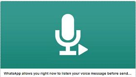 WhatsApp Update: You Can Now Listen to Voice Message Before Sending
