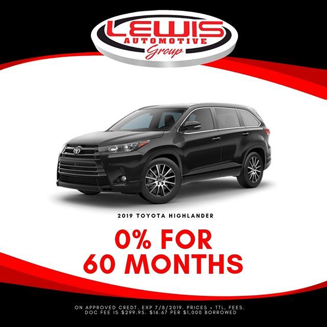 Get 0 Apr For 60 Months On A New 2019 Toyota Highlander Lewis