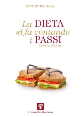 """""""La dieta si fa contando i passi"""", Eugenio Del Toma"""