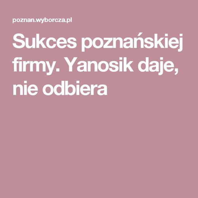 Sukces poznańskiej firmy. Yanosik daje, nie odbiera