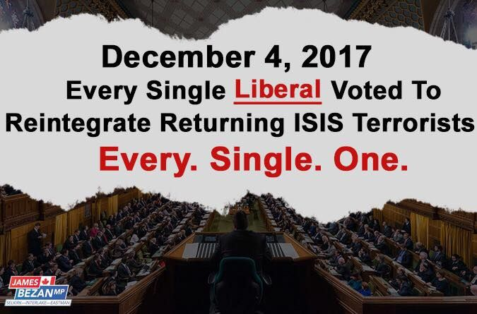 On December 4, 2017 Conservatives tabled a motion opposing the reintegration of ISIS terrorists returning to Canada. Every Liberal MP shamefully believes ISIS terrorists should be reintegrated. In my opinion, every returning ISIS terrorist who left Canada should be arrested, charged, prosecuted and incarcerated for participating in terrorism and committing treason.