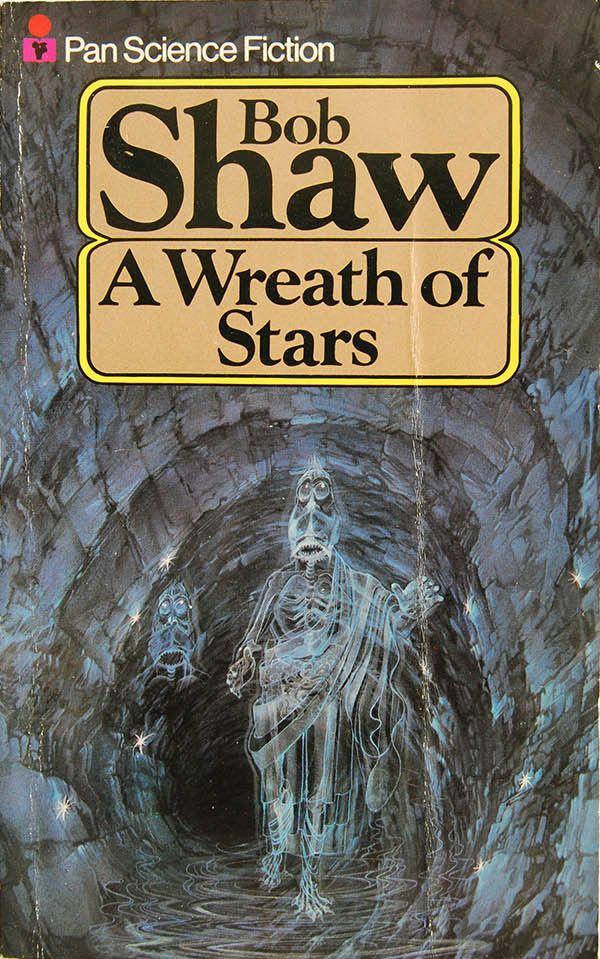 A Wreath of Stars by Bob Shaw (Pan:1978)