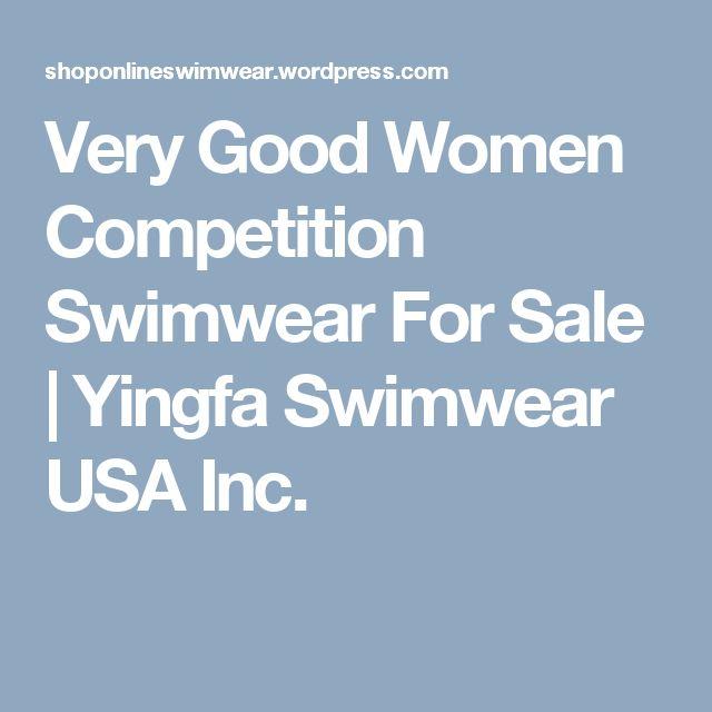 Very Good Women Competition Swimwear For Sale | Yingfa Swimwear USA Inc. Visit : yingfa.us/categories/Women-Swimwear/