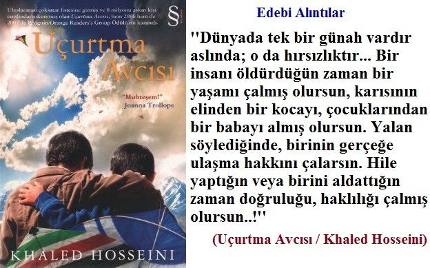 Khaled Hosseini'nin Uçurtma Avcısı adlı eserinden...  www.kitapyurdu.com