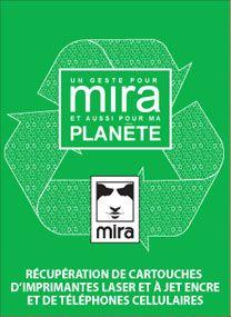 Une boite de recyclage de la fondation Mira est disponible à la biblio : Venez y déposer cartouches encre et vieux cellulaires !