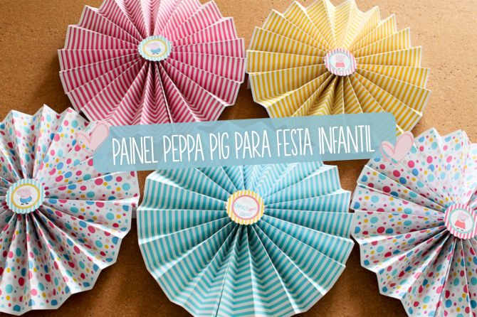 Painel Peppa Pig para festa infantil - Faça você mesma! | Macetes de Mãe