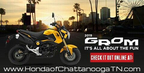 2015 Grom For Sale - Honda of Chattanooga : TN / GA / AL area Motorcycle Dealer.  Check out our website for 2015 Grom 125 Prices / Colors / Release Date Info and more at www.HondaofChattanoogaTN.com     Chattanooga TN Honda Motorcycle Dealer : Honda of Chattanooga. TN / GA / AL area Honda PowerSports Dealer offering Discount prices since 1962!  Check out our wholesale Honda motorcycle Prices at www.HondaofChattanoogaTN.com