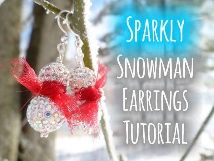Sparkly Snowman Earrings ❅ ☃ - Quick and Easy Jewelry Making Tutorial - sparkly jewelry - http://jewellery.chitte.rs/sets/sparkly-snowman-earrings-%e2%9d%85-%e2%98%83-quick-and-easy-jewelry-making-tutorial-sparkly-jewelry/