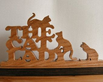 The Cat Lady Desk Sign Cut On Scroll Saw | Chantourner ...