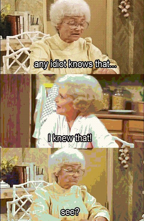 The Golden Girls quote - Sophia & Rose