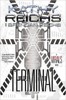 Terminal (Virals, #5) by Kathy Reichs & Brendan Reichs
