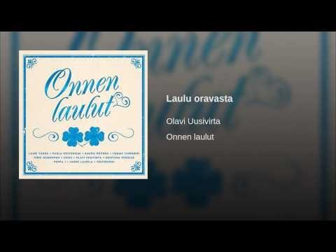 Laulu oravasta, Olavi Uusivirta