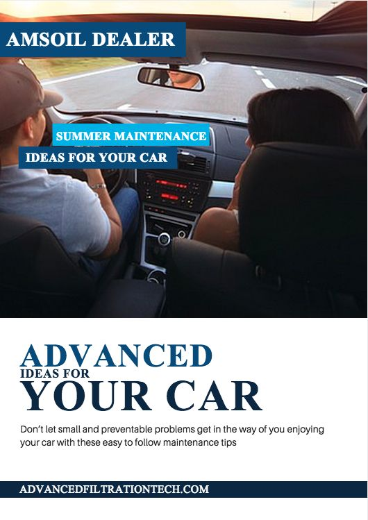 Don't let small and preventable problems get in the way of you enjoying your car with these easy to follow maintenance tips from Advanced Filtration Technologies, Inc. - http://advancedfiltrationtech.com/blog/posts/tips/summer-maintenance-ideas-for-your-car