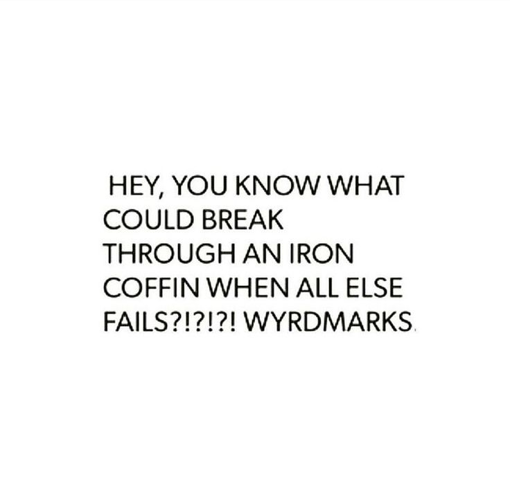 This is true but...SPOILERS DO NOT READ AHEAD IF U HAVENT READ EOS YET.....Aelin is chained and even tho she is bleeding when she is put in the coffin she can't move and even then she doesn't have that much knowledge of Wyrdmarks to know which one can break through an iron coffin.