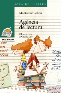 "MOntserrat Galícia. ""Agència de lectura"". Editorial Anaya Infantil y Juvenil (10 a 12 años)"