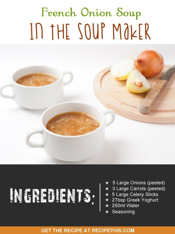 French Onion Soup In The Soup Maker | Recipe This