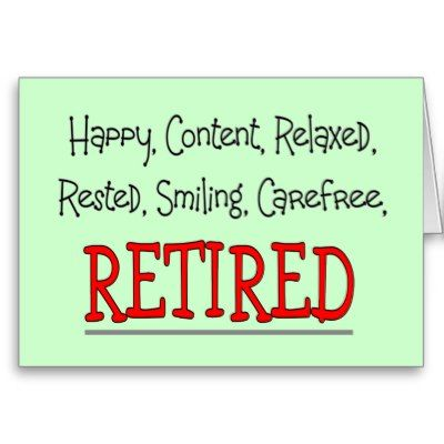 Humorous Retirement Poems | Images for happy retirement sayings image search results