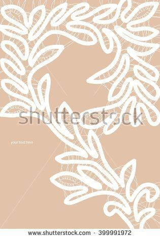 White bobbin lace vector texture leafs background for all. Eps10 #lace #bobbin #vector #shutterstok  #illustration #wedding  #retro #vintage