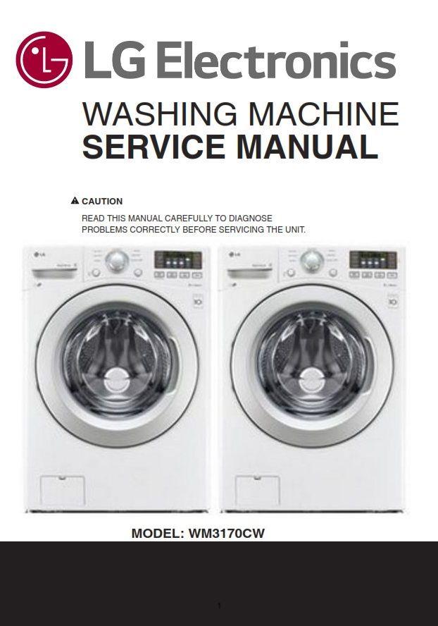 Lg Wm3170cw Washing Machine Service Manual And Repair Guide Washing Machine Service Repair Guide Washing Machine