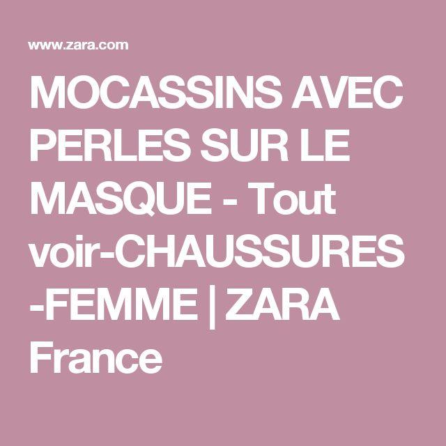 MOCASSINS AVEC PERLES SUR LE MASQUE - Tout voir-CHAUSSURES-FEMME | ZARA France