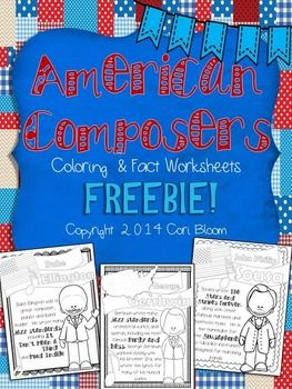 FREE on TpT - American Composers Coloring Sheet - Cori Bloom - Includes 6 pages on 6 composers.