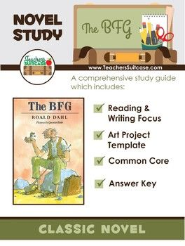 *The BFG was recently revised. Updates include an answer key for the comprehension questions and improvements to the fonts/layout of the novel study packet. The BFG by Roald Dahl The BFG is an amazing novel by Roald Dahl about a little girl named Sophie who is whisked away in the middle of the night by a giant.