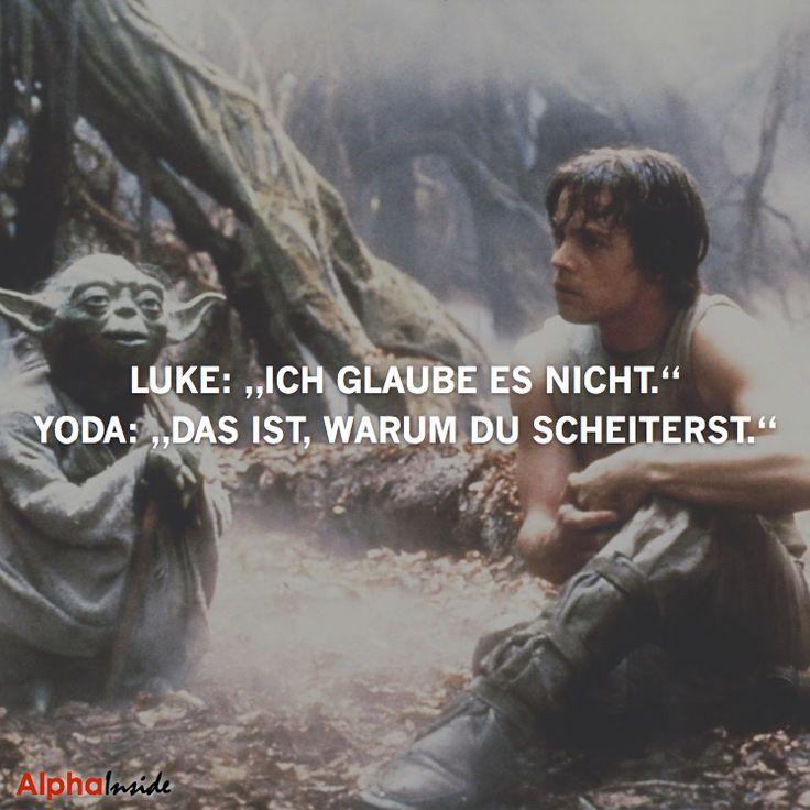 """JETZT FÜR DEN DAZUGEHÖRIGEN ARTIKEL ANKLICKEN!----------------------Luke: """"Ich glaube es nicht."""" Yoda: """"Das ist, warum du scheiterst"""
