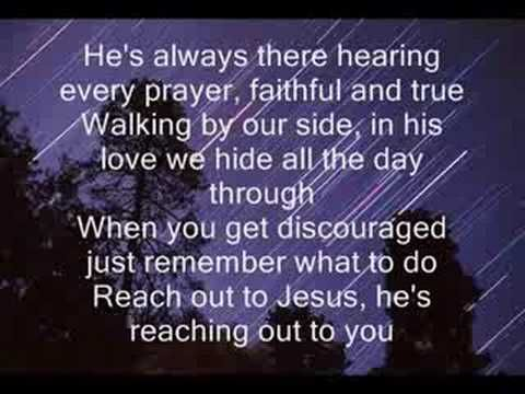 REACH OUT TO JESUS - Looked for a non-Elvis version, but Elvis it is.