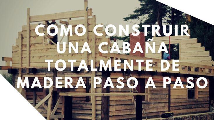 1328 best images about construccion on pinterest - Como construir una cabana ...