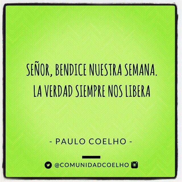 Señor, bendice nuestra semana - @paulocoelhoreal  http://www.comunidadcoelho.com