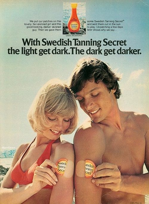 Swedish Tanning Secret advertisement, 1974.