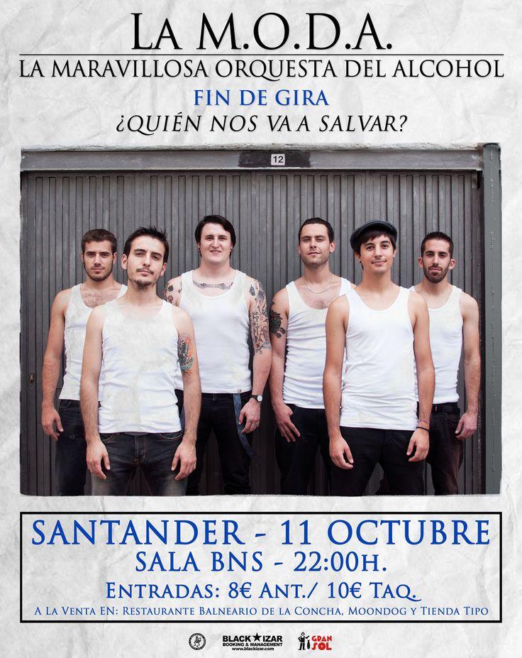 LA M.O.D.A Sábado, 11 de Octubre de 2014 Sala BNS Santander, Cantabria (ESPAÑA)
