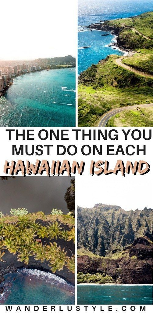 bfd57aa2357d THE ONE THING YOU MUST DO ON EACH HAWAIIAN ISLAND - Oahu, Maui, Kauai, Big  Island, Lanai, Molokai, Hawaii Travel, Hawaii Travel Tips, Hawaii Tips, ...
