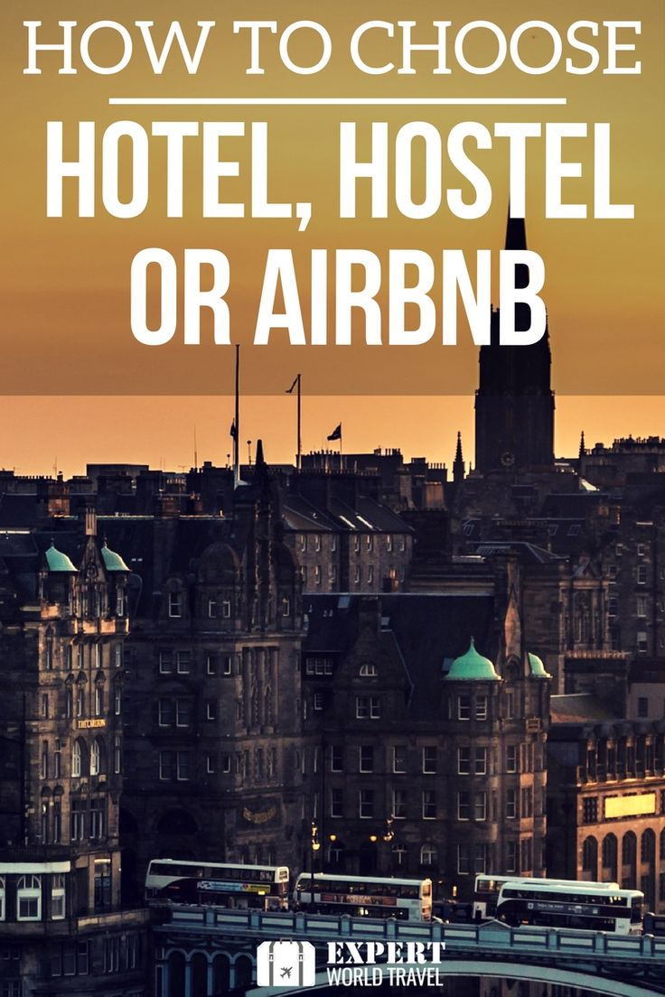 How to figure out the best option for your next city trip - hotel, hostel or airbnb?