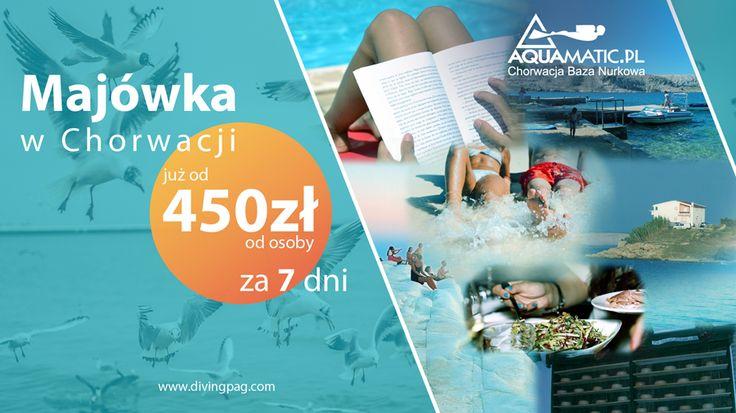 Super ceny na Majówkę 2016! Czekamy na Ciebie w Chorwacji!  Aktywny wypoczynek, nauka nurkowania, rejsy łodzią i narty wodne, a wieczorami długie spacery do zachodu słońca i najlepsze owoce morza w pobliskich restauracjach!  Tak właśnie może wyglądać Twoja Majówka 2016!  Baza Nurkowa w Chorwacji mieści się na wyspie Pag, na jednej z największych wysp. Można tu łatwo dojechać (trasa samochodem z Polski trwa nie całe 11 godzin), jak również przylecieć samolotem! http://www.divingpag.com/