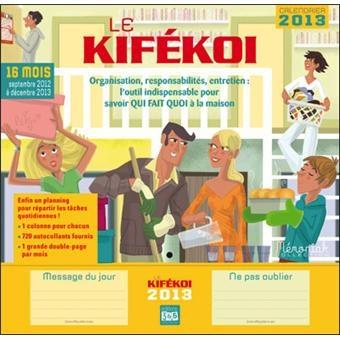 Calendrier 2013 Kifekoi - broché