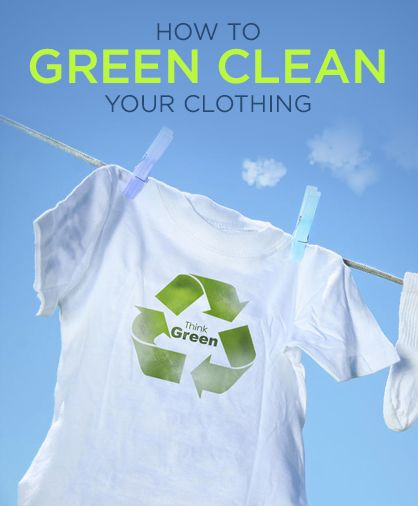 How to green clean your clothing to help save the environment