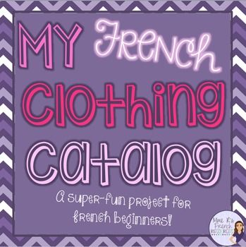 This fun French clothing catalog project is a fun way to assess beginning French students over their French adjectives and their clothing vocabulary.  In French and English.  Click here to check it out!