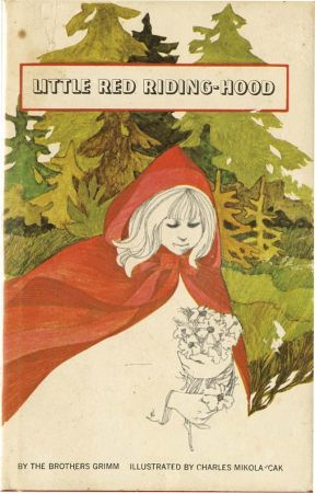 LITTLE RED RIDING HOOD old  children's book 1968 illus by Charles Mikolaycak