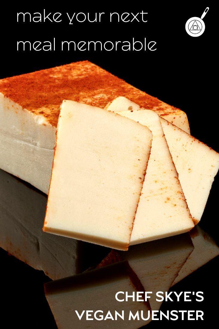 Chef Skye S Vegan Muenster Recipe Vegan Cheese Recipes Muenster Cheese Recipes Munster Cheese Recipes