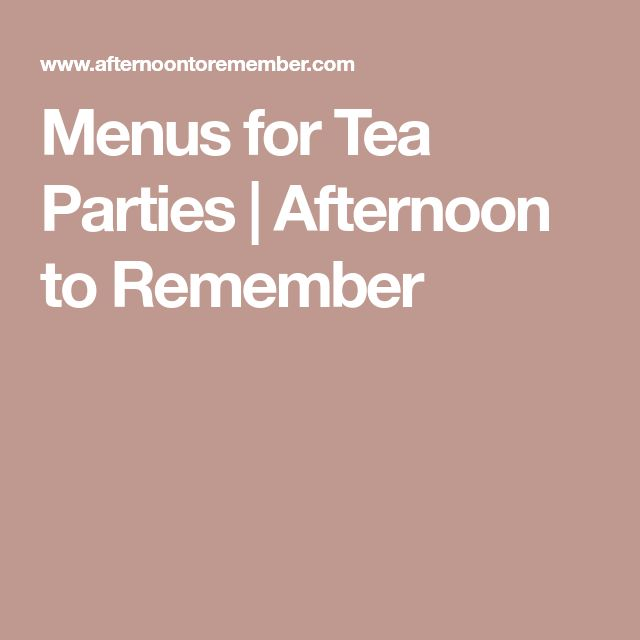 Menus for Tea Parties | Afternoon to Remember
