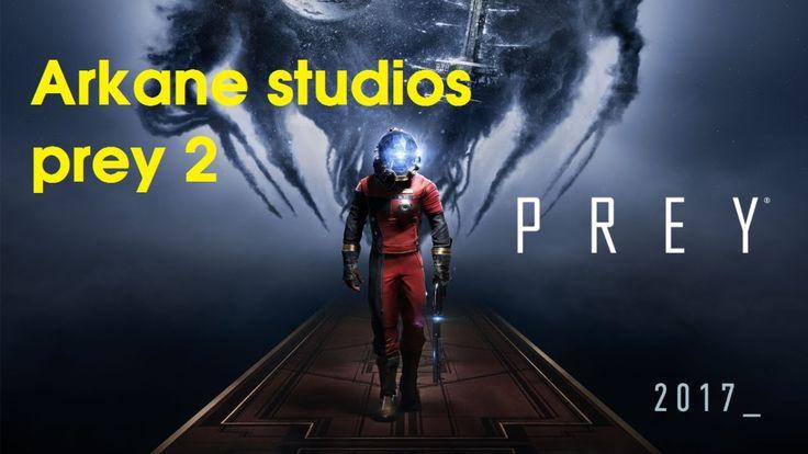 Arkane studios working on prey 2