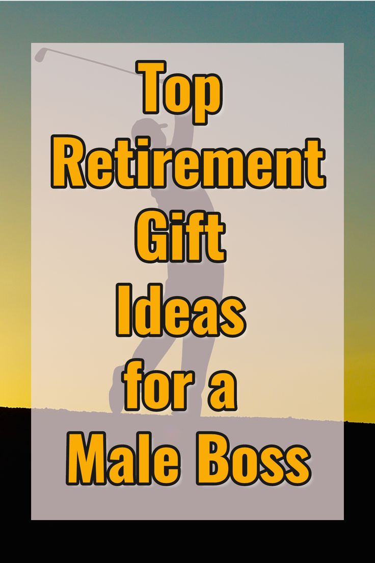 Top Retirement Gift Ideas for a Male Boss