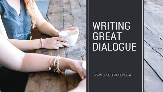 Writing Great Dialogue (Author Toolbox Blog Hop) - Leslie E. Hauser