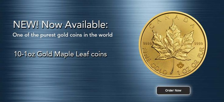 1oz Gold Maple Leaf Coins Now Available!